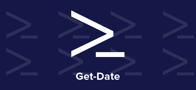 Get-Date | Taking on PowerShell one cmdlet at a time | Weekly Blog