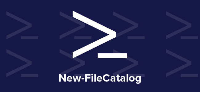 New-FileCatalog | Taking on PowerShell one cmdlet at a time | Weekly Blog